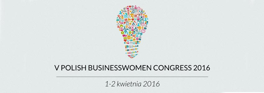 V edycja Polish Businesswomen Congress za nami!